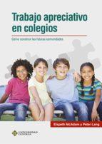 trabajo apreciativo en colegios (ebook) elspeth mcadam peter lang 9789582603014