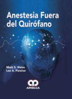 anestesia fuera del quirofano-m. - fleisher, l. weiss-9789588950914