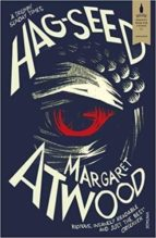 hag seed: the tempest retold (hogarth shakespeare) margaret atwood 9780099594024