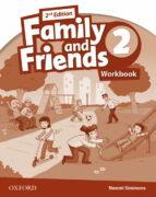 family & friends 2º.prim.(workbook).2ª edicion 2014-9780194811224