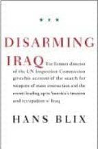 disarming iraq-hans blix-9780375423024