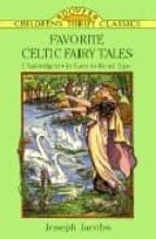 favorite celtic fairy tales joseph jacobs 9780486283524