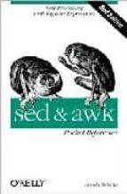 pocket reference: sed & awk (2⪠ed.) arnold robbins 9780596003524