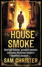 the house of smoke sam christer 9780751550924