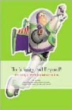 to infinity and beyond!: the story of pixar animation studios-9780811850124