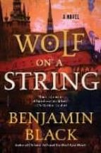 wolf on a string-benjamin black-9781250182524
