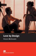 macmillan readers elementary: love by design-kieran mcgovern-9781405072724