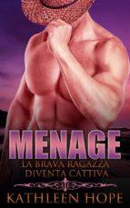 menage: la brava ragazza diventa cattiva (ebook) 9781547500024