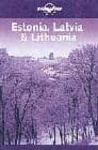 estonia, latvia, lithuania (lonely planet) (3rd ed.)-nicola williams-9781740591324