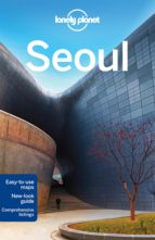 seoul 2016 (lonely planet) (8th ed.) trent holden simon richmond 9781743210024
