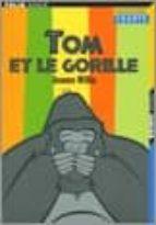 tom et le gorille-jeanne willis-9782070508624