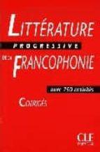 litterature progressive de la francophonie avec 750 activites cor riges 9782090353624