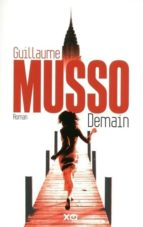 El libro de Demain autor GUILLAUME MUSSO PDF!