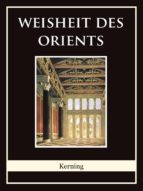 weisheit des orients (ebook) johann baptist kerning 9783742733924