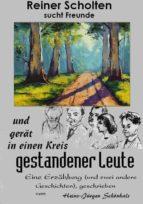 reiner scholten sucht freunde (ebook) heinz jürgen schönhals 9783743888524