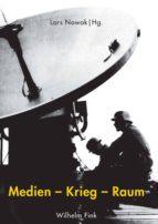 medien–krieg–raum (ebook) 9783846758724