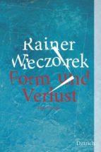 form und verlust (ebook)-rainer wieczorek-9783947373024