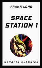 space station 1 (serapis classics) (ebook)-frank long-9783963134524