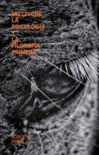 nietzsche, la psicología y la filosofía primera-robert b. pippin-9786074173024