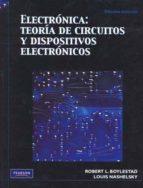 electronica: teoria de circuitos y dispositivos electronicos (10ª ed.) robert boylestad louis nashelsky 9786074422924