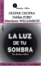 la luz de tu sombra (audiolibro)-deepak chopra-debbie ford-marianne williamson-9786078095124