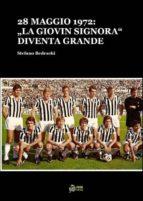 28 MAGGIO 1972:LA GIOVIN SIGNORA DIVENTA GRANDE(FORMATO PDF)