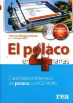 el polaco en 4 semanas (curso intensivo con cd rom) (para español es) praca zbiorowa 9788375440324