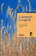 la alimentacion del siglo xxi-rosina lopez alonso fandino-9788400088224