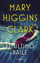 el último baile (ebook) mary higgins clark 9788401021824