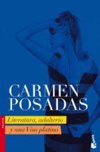 literatura, adulterio y una visa platino-carmen posadas-9788408080824