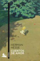 cuentos de amor-hermann hesse-9788408149224