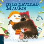 ¡feliz navidad, mauro! (osito mauro 8) david melling 9788414012024