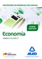 profesores de enseñanza secundaria economia: temario (vol. 3) mª victoria martinez delgado 9788414208724