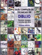 guía completa de técnicas de dibujo donna krizek 9788415053224
