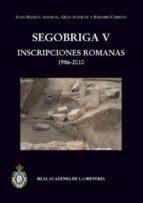 Segobriga v: inscripciones romanas Manuales para descargar