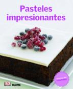 cocina del mundo. pasteles impresionantes 9788415317524