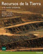 recursos de la tierra y el medio ambiente-james craig-david j. vaughtan-9788415552024