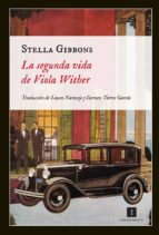 la segunda vida de viola wither-stella gibbons-9788415578024