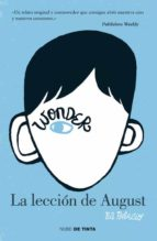 wonder. la leccion de august r.j. palacio 9788415594024