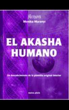 el akasha humano monika muranyi 9788415795124
