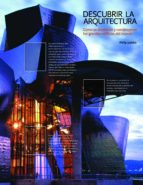 descubrir la arquitectura. como se diseñaron y construyeron los g randes philip jodidio 9788415888024