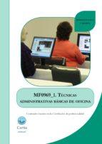 Mf0969_1 tecnicas administrativas basicas por Patricia blanco rivas 978-8416019724 PDF FB2