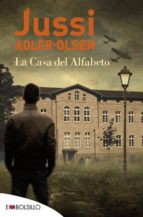 la casa del alfabeto-jussi adler-olsen-9788416087624