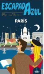 paris 2015 (escapada azul) (3ª ed.) 9788416137824