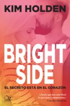 bright side: el secreto esta en el corazon-kim holden-9788416224524