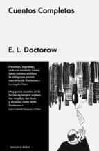 cuentos completos-edgar lawrence doctorow-9788416420124