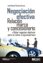 negociación efectiva. relación marca y concesionario (ebook)-jose manuel garaña corces-9788416462124