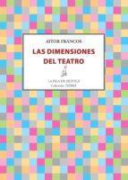 las dimensiones del teatro (ebook)-aitor francos-9788416469024