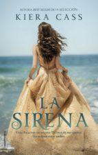 la sirena (ebook)-kiera cass-9788416700424