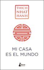 mi casa es el mundo-thich nhat hanh-9788416788224